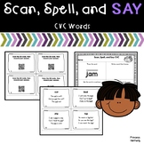 Scan, Spell, and Say CVC Words