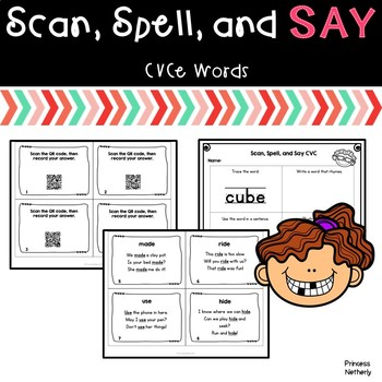 Scan, Spell, and Say CVCe Words
