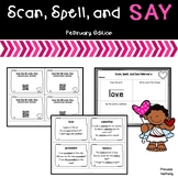 Scan, Spell, and Say February