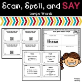 Scan, Spell, and Say Long e Words