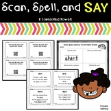 Scan, Spell, and Say R-Controlled Vowels