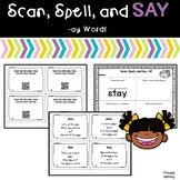 Scan, Spell, and Say -ay Words