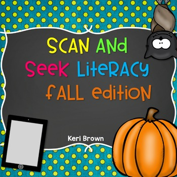 Scan and Seek Literacy - Fall Edition {QR Codes}