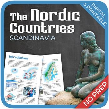Scandinavia (the Nordic countries)