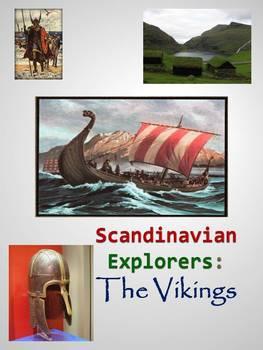 Scandinavian Explorers: The Vikings