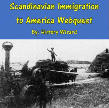 Scandinavian Immigration to America Webquest
