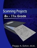 Scanning Projects 8th - 11th Grade