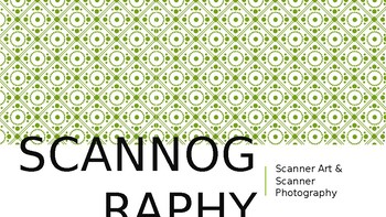 Scannography