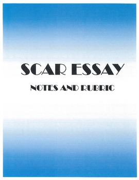 Scar Essay - Notes and Grading Rubric