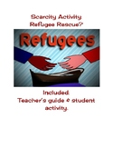 Scarcity Activity: Refugee Rescue? Apply opportunity cost and trade offs in econ