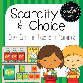 Scarcity Economics Unit