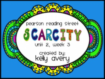 2nd Grade Reading Street Scarcity2.3