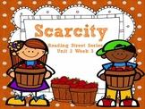 Scarcity {Reading Street Series Grade 2}