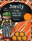 Scarcity Reading Street Unit 2 Story 3