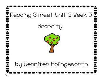 Scarcity Reading Street Unit 2 Week 3 Reading Center