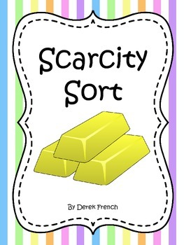 Scarcity Sort - (Social Studies - Economics)
