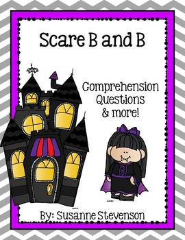 Scare B and B