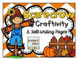 Scarecrow Craftivity & Fall Writing Pages