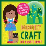 Dorothy Wizard of Oz Craft