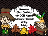 Scarecrow Glyph Craftivity & Compare and Contrast Writing Activity