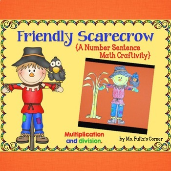 Scarecrow Math Craftivity: Multiplication and Division Number Sentences