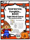 Scarecrow, Pumpkin... BOO!  Fall Sight Word Game