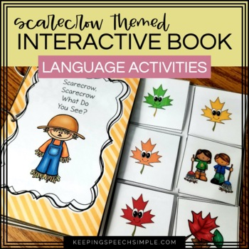 Fall Interactive Reader with Language Activities- Scarecrow, Scarecrow