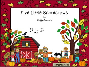 Five Little Scarecrows/Scarecrow Song/Drama