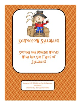 Scarecrow Syllables - Sorting and Making Words with the Six Types of Syllables