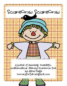 Scarecrow Unit - math, science, literacy, movement and more