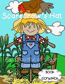 Scarecrow's Hat (Story Companion with nonfiction activities included)