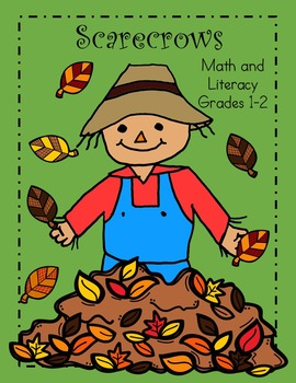 Scarecrows! Common Core Literacy and Math Packet