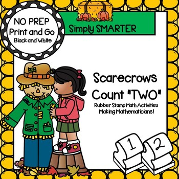 "Scarecrows Count ""TWO"":  NO PREP Math Rubber Stamping Activities"