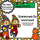 Scarecrows Do Word Work:  NO PREP Scarecrow Themed Phonics