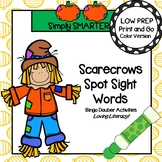 Scarecrows Spot Sight Words:  NO PREP Bingo Dauber Sight W