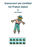 Scarecrows and Cornfield Ten Frames Games
