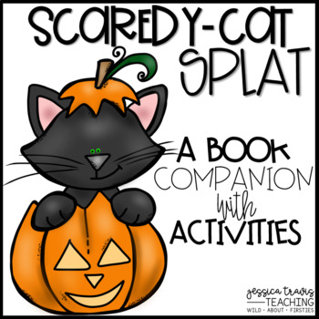 Scaredy-Cat SPLAT! {Activities & Crafts for a Not-So-Scary Book!}
