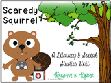 Scaredy Squirrel: A Literacy & Social Studies Unit!