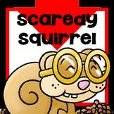 Scaredy Squirrel Activities