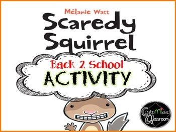 Scaredy Squirrel Activity