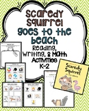Scaredy Squirrel At the Beach Reading, Writing, Math, and Craft