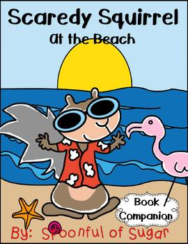 Scaredy Squirrel At the Beach (Story Companion)