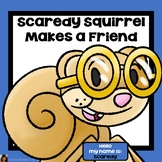 Scaredy Squirrel Makes a Friend Activities