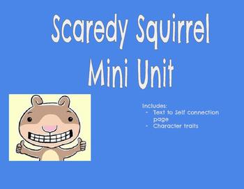 Scaredy Squirrel Mini Unit