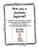 Scaredy Squirrel Response!