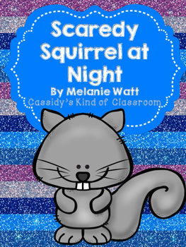 Scaredy Squirrel at Night Book Activities