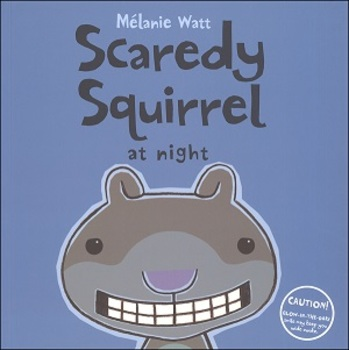 Scaredy Squirrel at Night - Procedural Writing