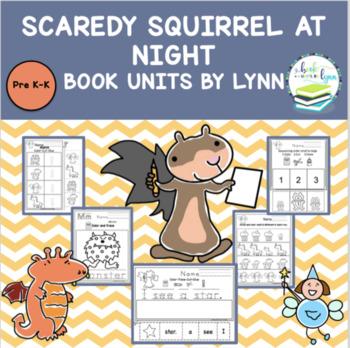 Scaredy Squirrel at Night by Melanie Watt Book Unit