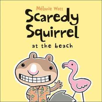 Scaredy Squirrel at the Beach - Procedural Writing