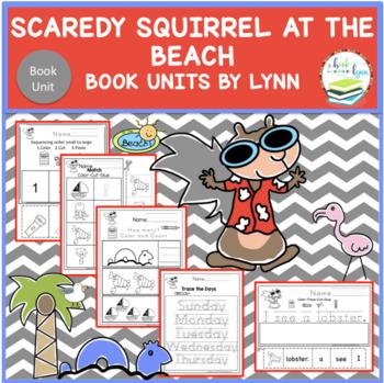 Scaredy Squirrel at the Beach by Melanie Watt Book Unit